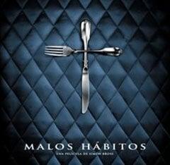 Malos Habitos Dårlige Vaner
